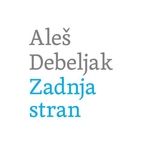Aleš Debeljak, Zadnja stran